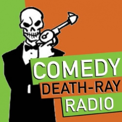 Comedy Death Ray Radio cover