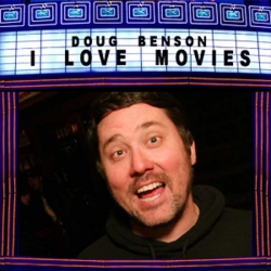 Doug Benson I Love Movies cover