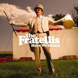 The Fratellis - Here We Stand cover