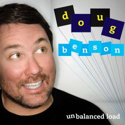 Doug Benson Unbalanced Load album cover