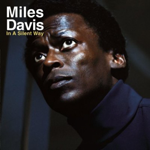 Miles Davis- In A Silent Way album cover