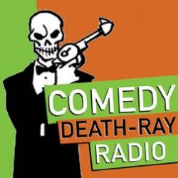 Comedy Death Ray Radio cover
