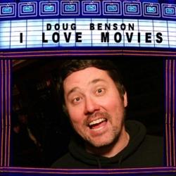 Doug Benson I Love Movies cover