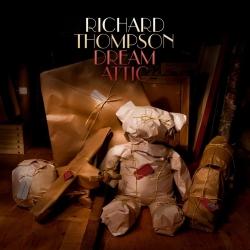 Richard Thompson Dream Attic album cover