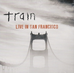 Train - Live From San Francisco album cover